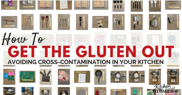 Gluten free kitchen rules - Tips on how to avoid cross-contamination everyday