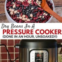 How to Pressure Cook Dry Beans/Legumes (with OR without soaking!)
