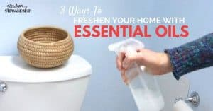 3 Easy Ways to Freshen Your Home Using Essential Oils