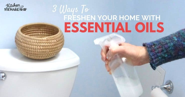 3 easy ways to freshen your home with essential oils - don't need a lot of supplies or expensive items...use simple items you already have in your home! Keeping cleaning frugal and safe!