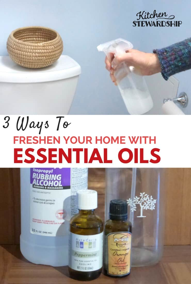 3 easy ways to freshen your home with essential oils - don't need a lot of supplies or expensive items...use simple items you already have! Stop using toxic sprays today!