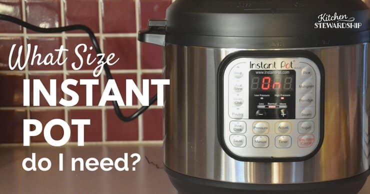 What size instant pot do I need? Instant Pot sitting on a counter