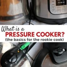 What is a Pressure Cooker & Instant Pot? (with VIDEO)