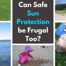 Frugal Options to Protect your Family NATURALLY from the Sun