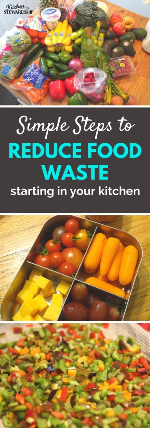 Easy steps to reduce food waste - hint it starts in your kitchen! Do your part today!