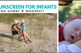 You CAN Put Sunscreen on Babies Safely – Best Choices Here!