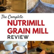 The No Holds Barred Nutrimill Grain Mill Review