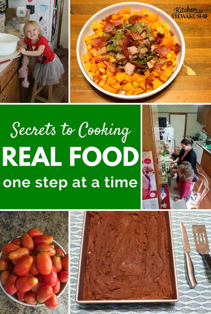 Secrets to Cooking Real Food One Step at a Time