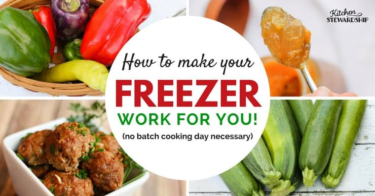 The Ultimate Guide to Making Your Freezer Work for You (without a batch cooking day) - Food to keep in a real food freezer