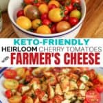 Quick, delicious cherry tomato recipe. Plus how to make homemade farmer's cheese using a few simple ingredients you already have on hand! Love this recipe for tomato season! #cleaneatingrecipes #realfood