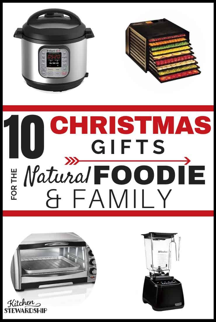 Christmas Gifts for the Natural Foodie & Family