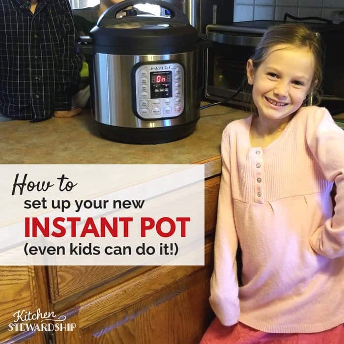 Kitchen Set Instan: How To Set Up Your Instant Pot {VIDEO}