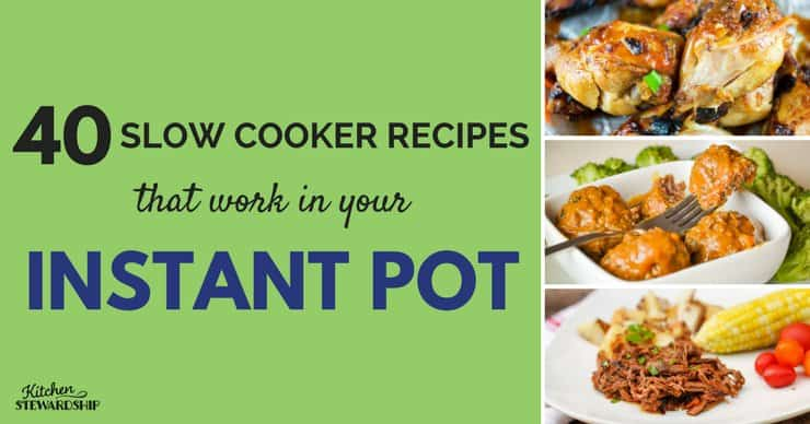 crock pot recipes for Instant Pot