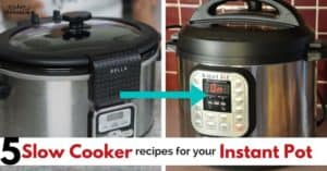 My 5 Fav Slow Cooker Recipes You Can Make in Your Instant Pot (+ 40 More!)