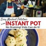 Easy Mashed Potatoes (no drain!) in the Instant Pot