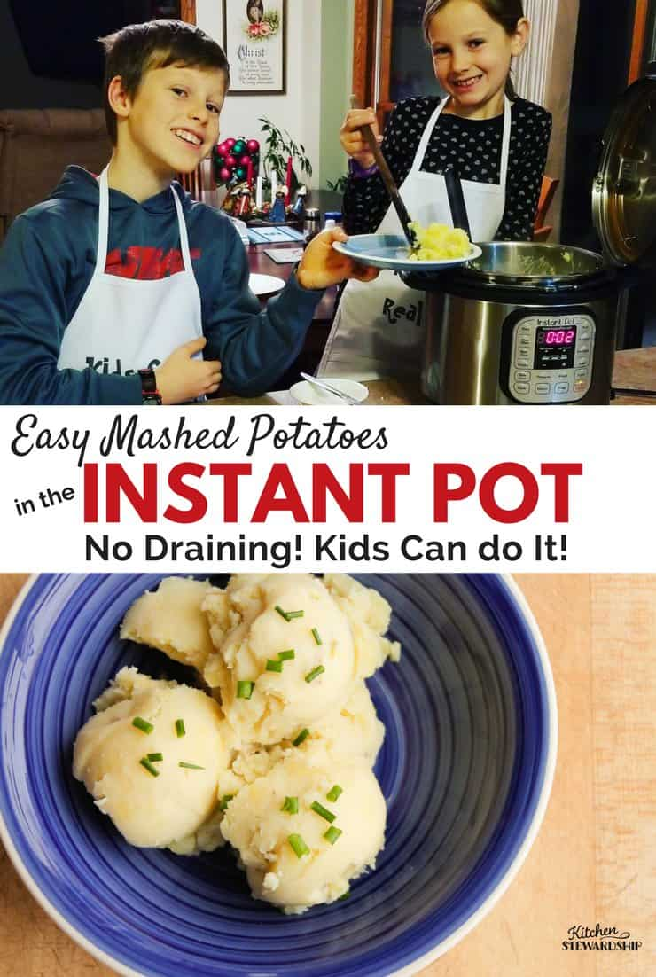 Easy Instant Pot Mashed Potatoes no drain. Instant Pot Kids recipes. Boiling potatoes in instant pot.