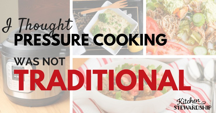 Is Pressure Cooking Healthy? I thought pressure cooking was not traditional.