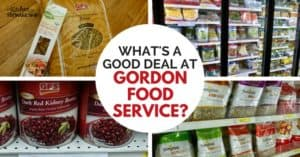 Can Real Foodies Find Good Deals at Gordon Food Service?