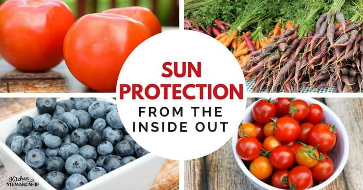 Tomatoes, blueberries and carrots all help protect your skin from the inside out.
