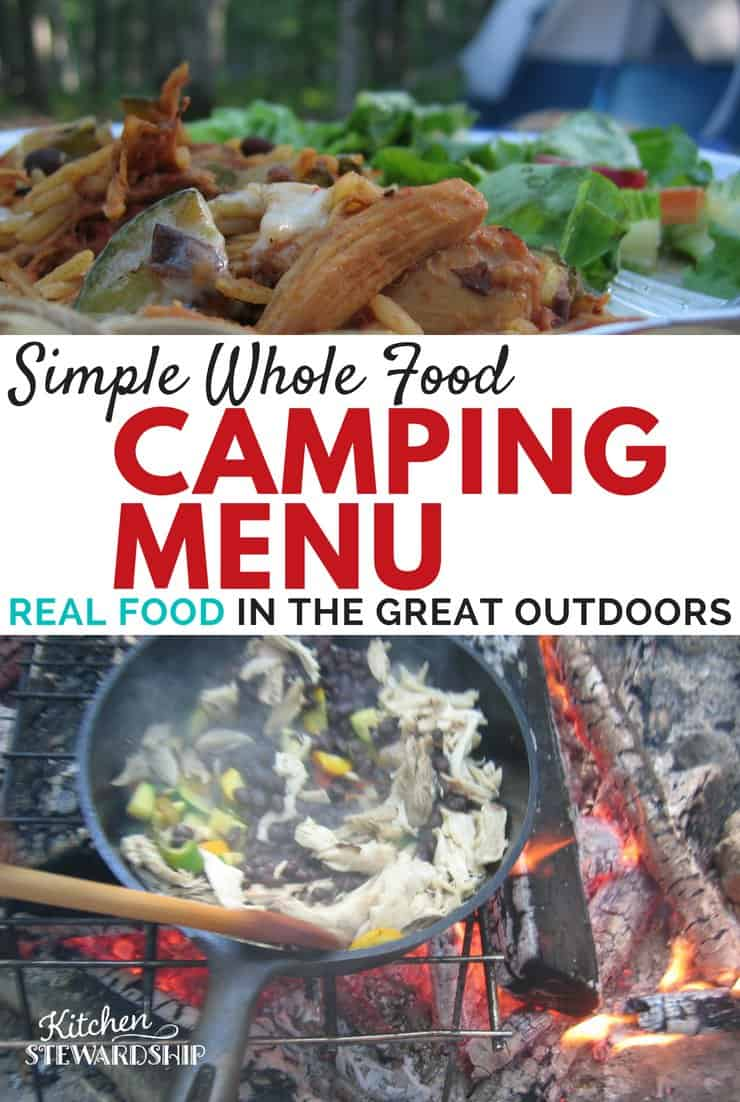 Healthy camping meal plan with real food looking for some easy real food recipes for camping ive got a forumfinder Choice Image