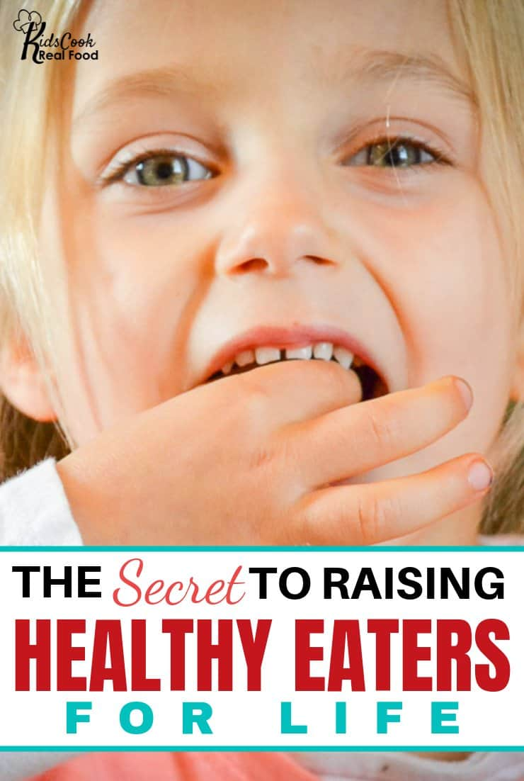 The secret to raising kids to be healthy eaters as adults