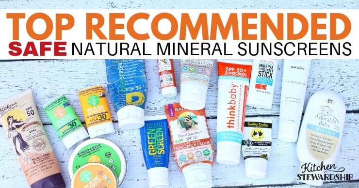 Top recommended safe natural mineral sunscreens