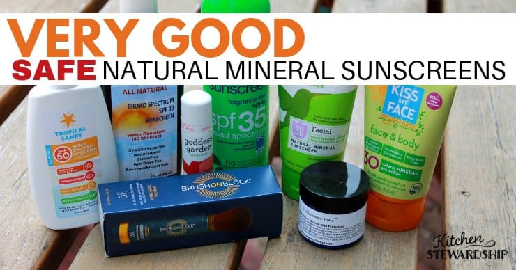 Very good safe natural mineral sunscreens