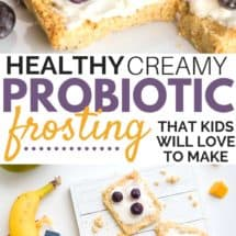 Healthy Probiotic Frosting to Reduce Sugar for Kids (& Adults)