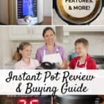 Instant Pot Review and Buying Guide - Size, Features, and More