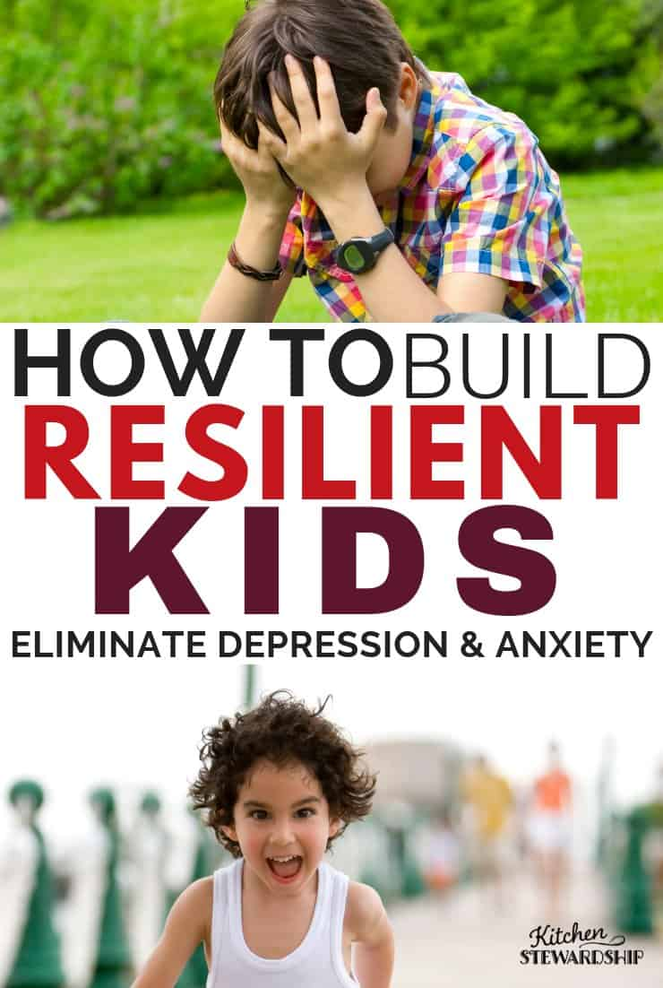 How to build resilient kids