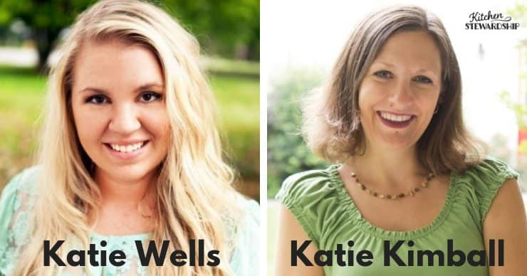 Katie Wells from Wellness Mama and Katie Kimball for Kitchen Stewardship & Kids Cook Real Food