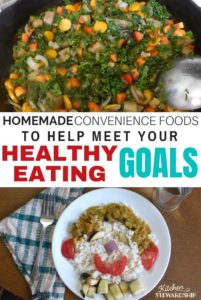 Healthy Eating Made Easy with Homemade Convenience Foods