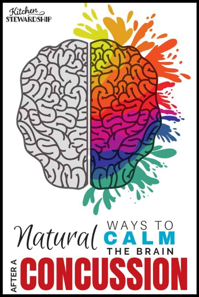 natural ways to calm the brain after a concussion