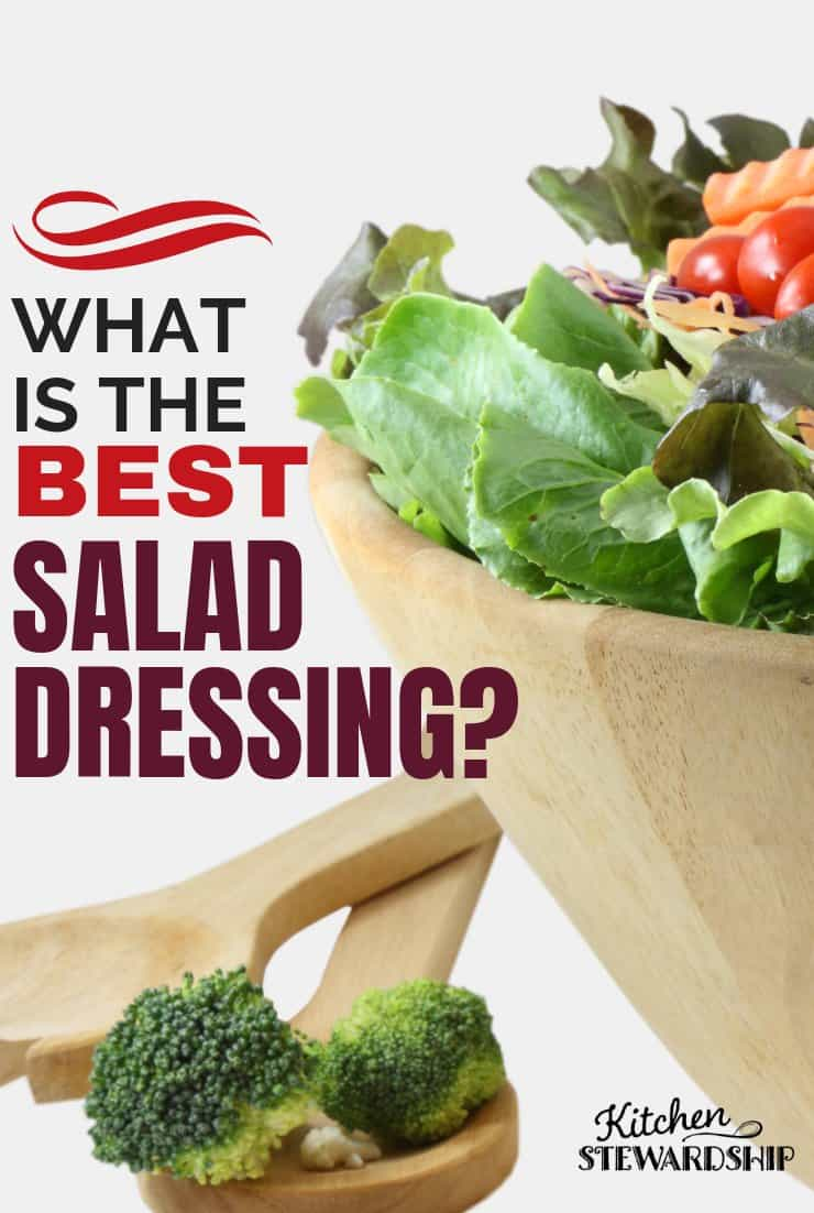 What is the best salad dressing