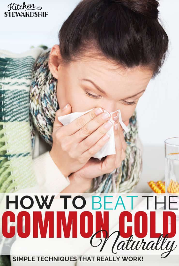 Natural Remedies for the Common Cold: Simple Techniques That Really Work!