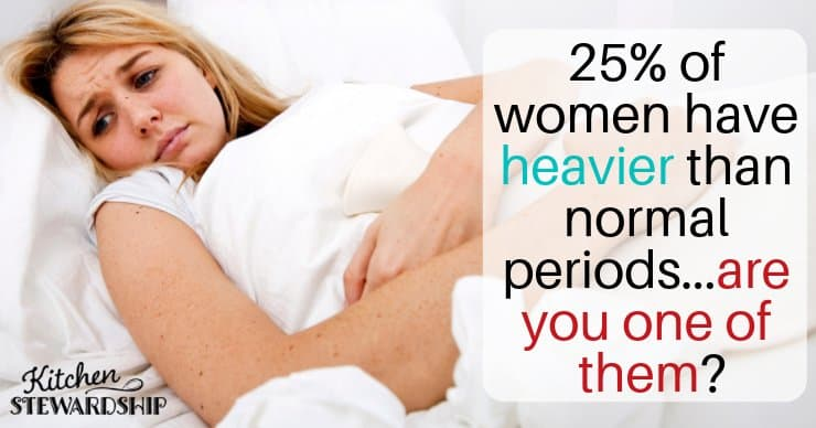 25% of women have heavier than normal periods. Are you one of them?