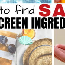 How to Find Safe Sunscreen Ingredients