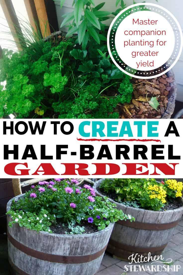How to Create a Half-Barrel Garden