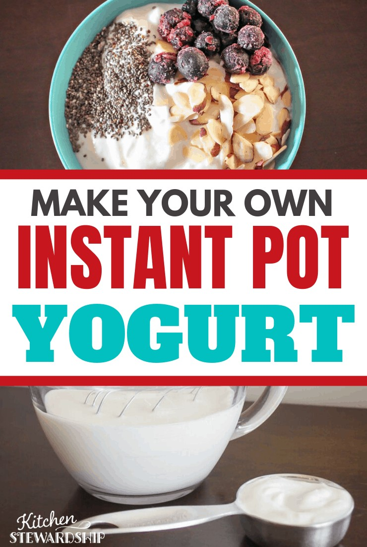 Make Your Own Instant Pot Yogurt
