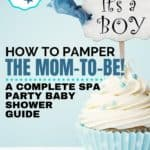 Natural Spa Day Baby Shower