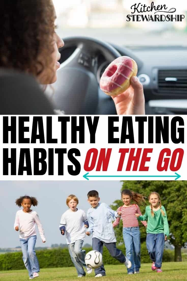 Healthy eating habits on the go