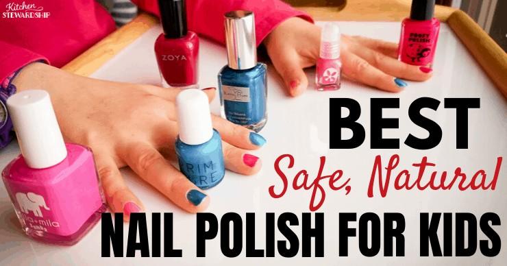 Best Safe, Natural Nail Polish For Kids