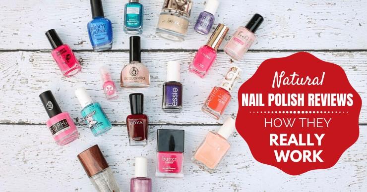 Natural Nail Polish Reviews: How Do They Really Work?