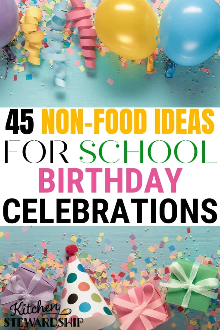 45 Non-Food Ideas for School Birthday Celebration, Birthday Treats at School