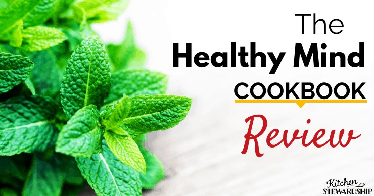 The Healthy Mind Cookbook Review - Keep Your Brain Healthy With Nutritious Recipes
