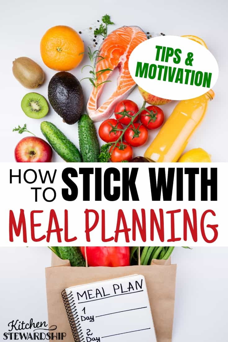 How to stick with meal planning