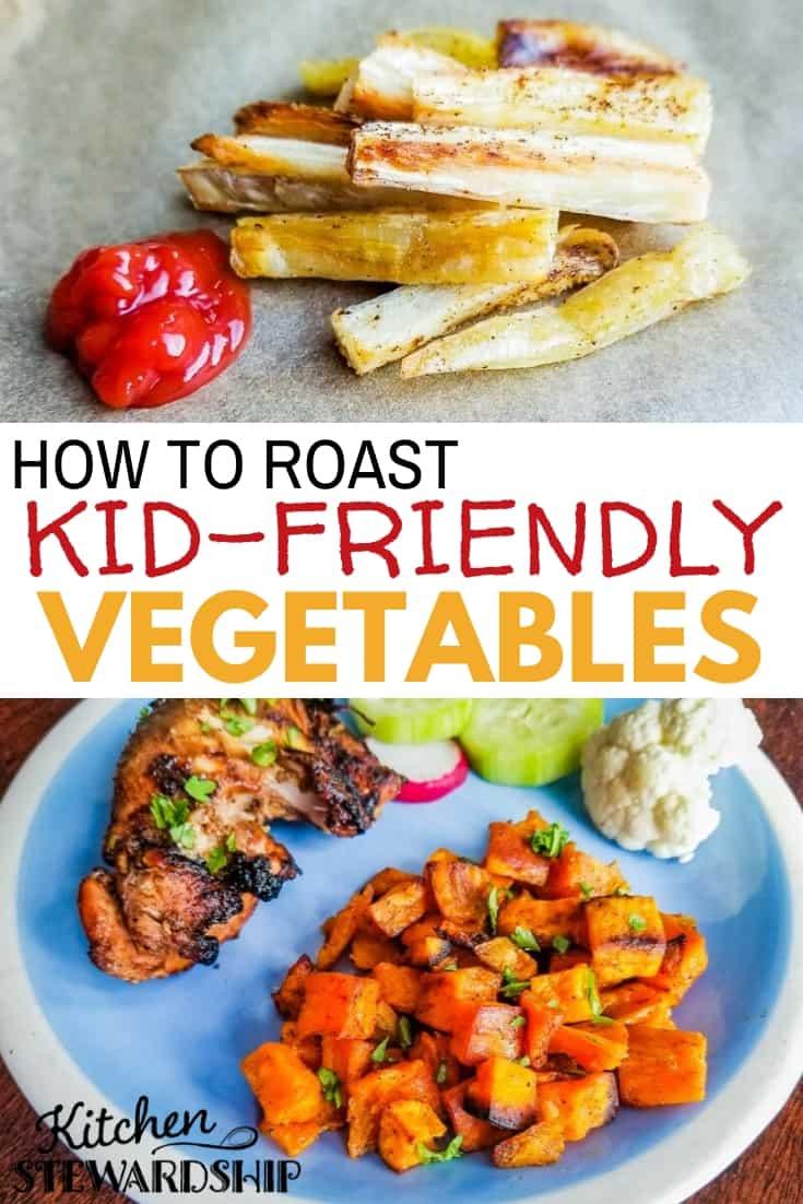 How to Roast Kid-Friendly Vegetables