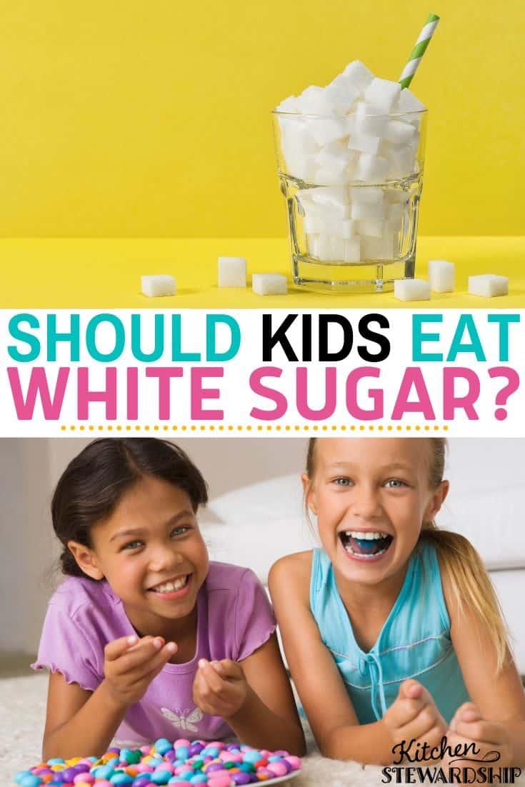 Should Kids Eat White Sugar?