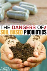 The dangers of soil based probiotics