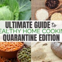 Guide to COVID-19 Healthy Home Cooking & Natural Home Remedies